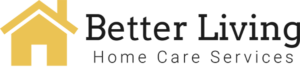 better living home care